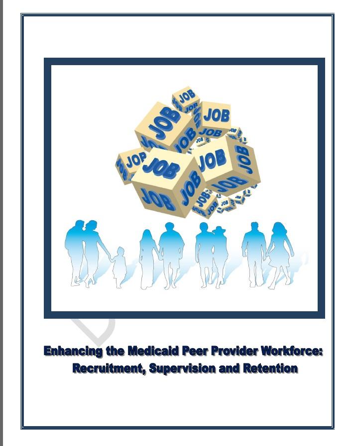 Enhancing the Medicaid Peer Provider Workforce